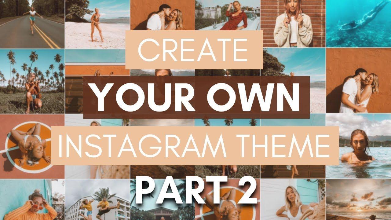 5 HACKS TO CREATE YOUR OWN INSTAGRAM THEME | Instagram theme & feed ideas 2020