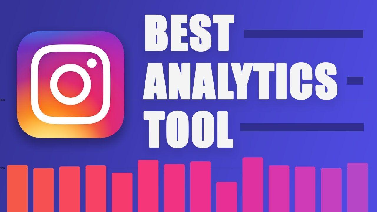 Best Free Instagram Analytics Tool in 2020