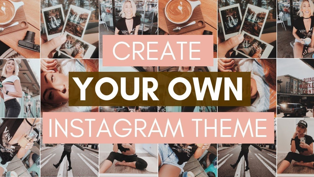EASY HACK FOR CREATING AN INSTAGRAM THEME 2019