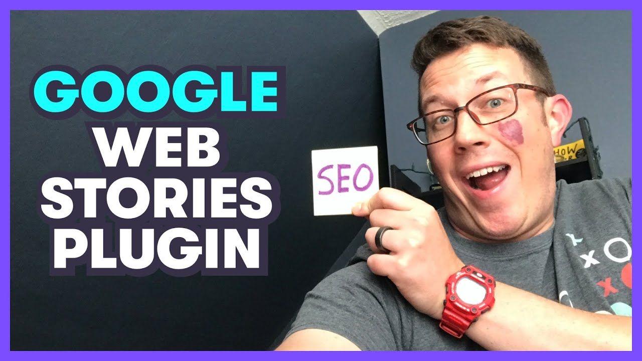 Google WEB STORIES WordPress Plugin – A Full Tutorial!