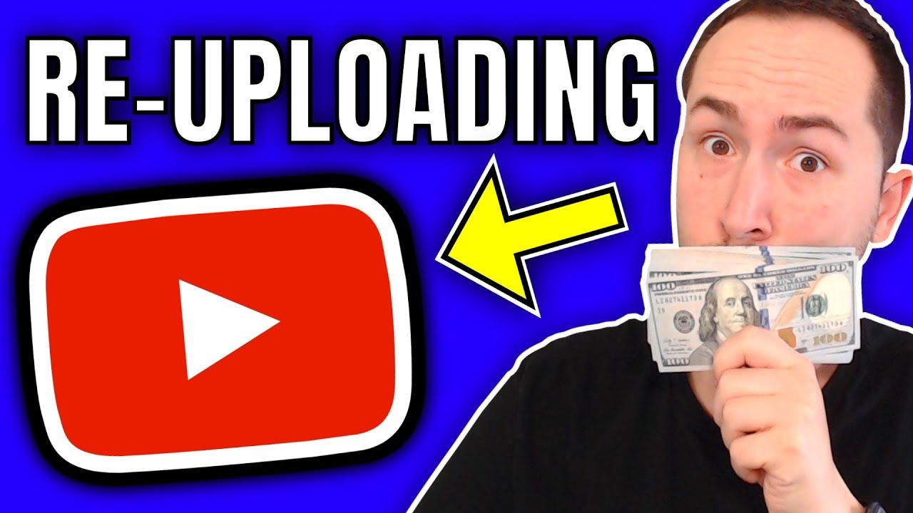 How To Make Money Re-Uploading YouTube Videos ($7,000+ PER MONTH)