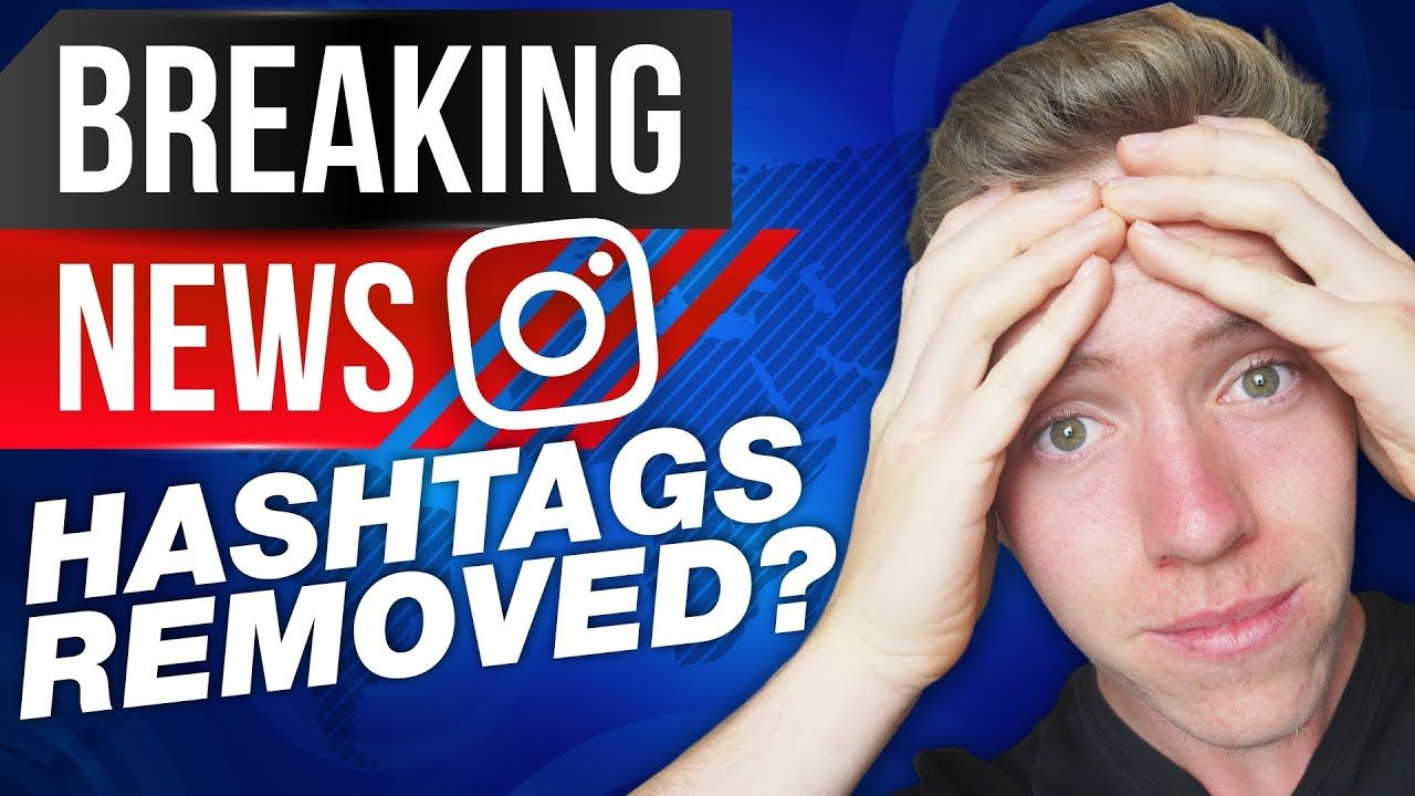 Instagram Just Removed Hashtags   Heres Why + How It Will Affect You