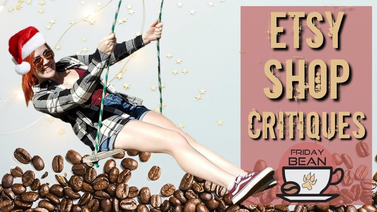 LIVE Etsy Holiday Shop Critiques and Prep Tips – The Friday Bean Coffee Meet