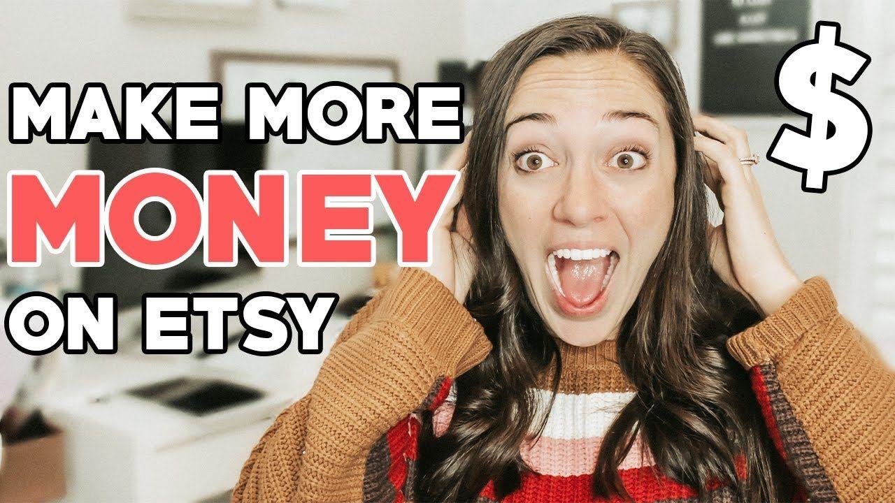 MAKE MORE MONEY ON ETSY, HOW TO MAKE MORE MONEY ON ETSY