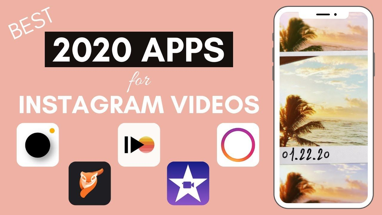 TOP APPS FOR CREATING INSTAGRAM STORY VIDEOS 2020