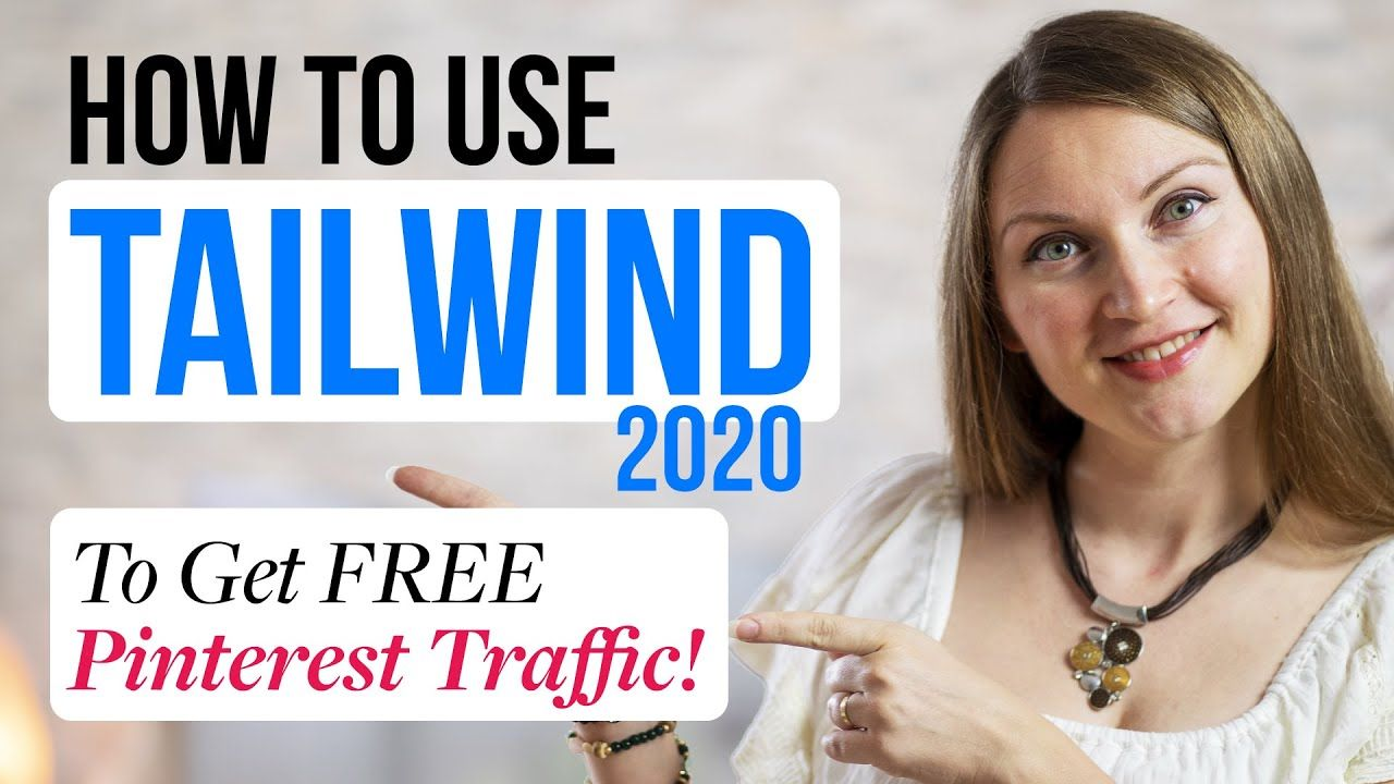 Tailwind Pinterest Scheduler 2020 – How to Use Tailwind App to Get Free Pinterest Traffic