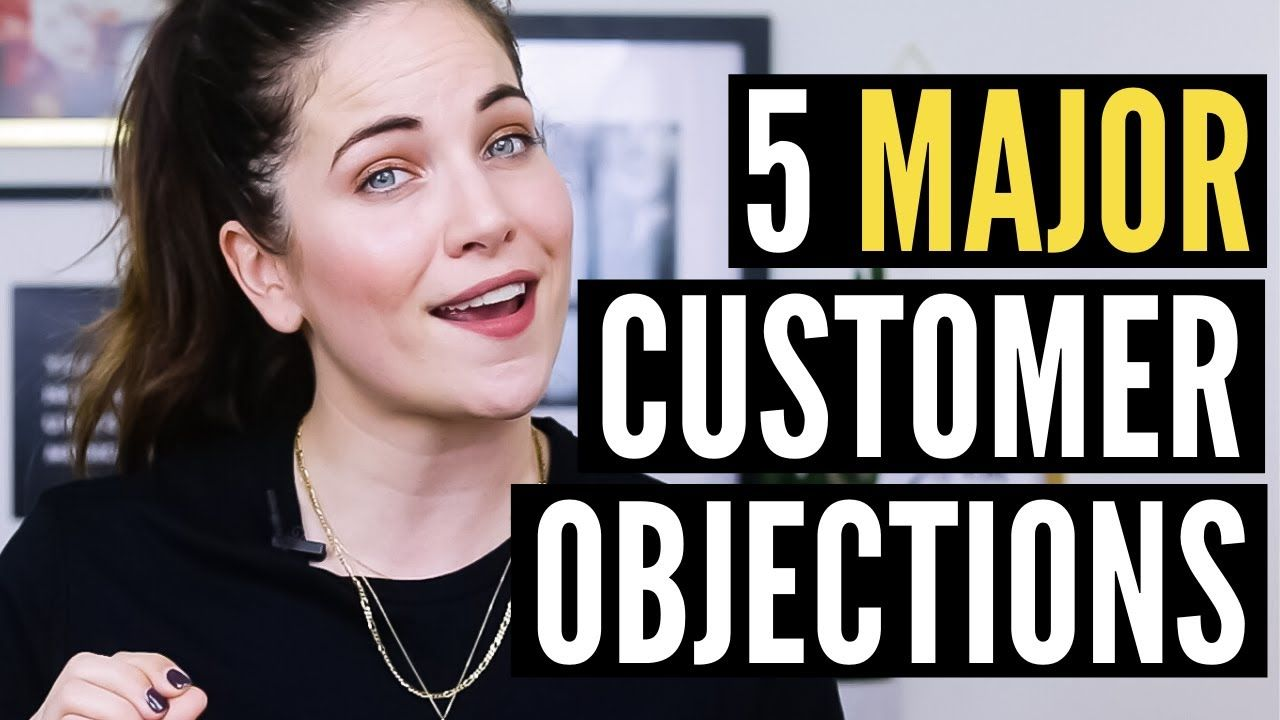 The 5 Biggest Customer Objections & How To SMASH Them With Killer Copywriting