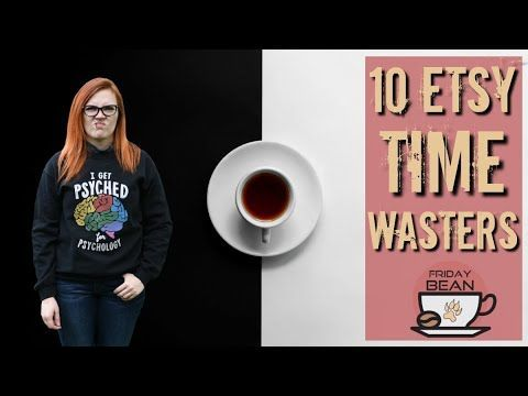 Top 10 Etsy Time Wasters I wish I had avoided – The Friday Bean Coffee Meet
