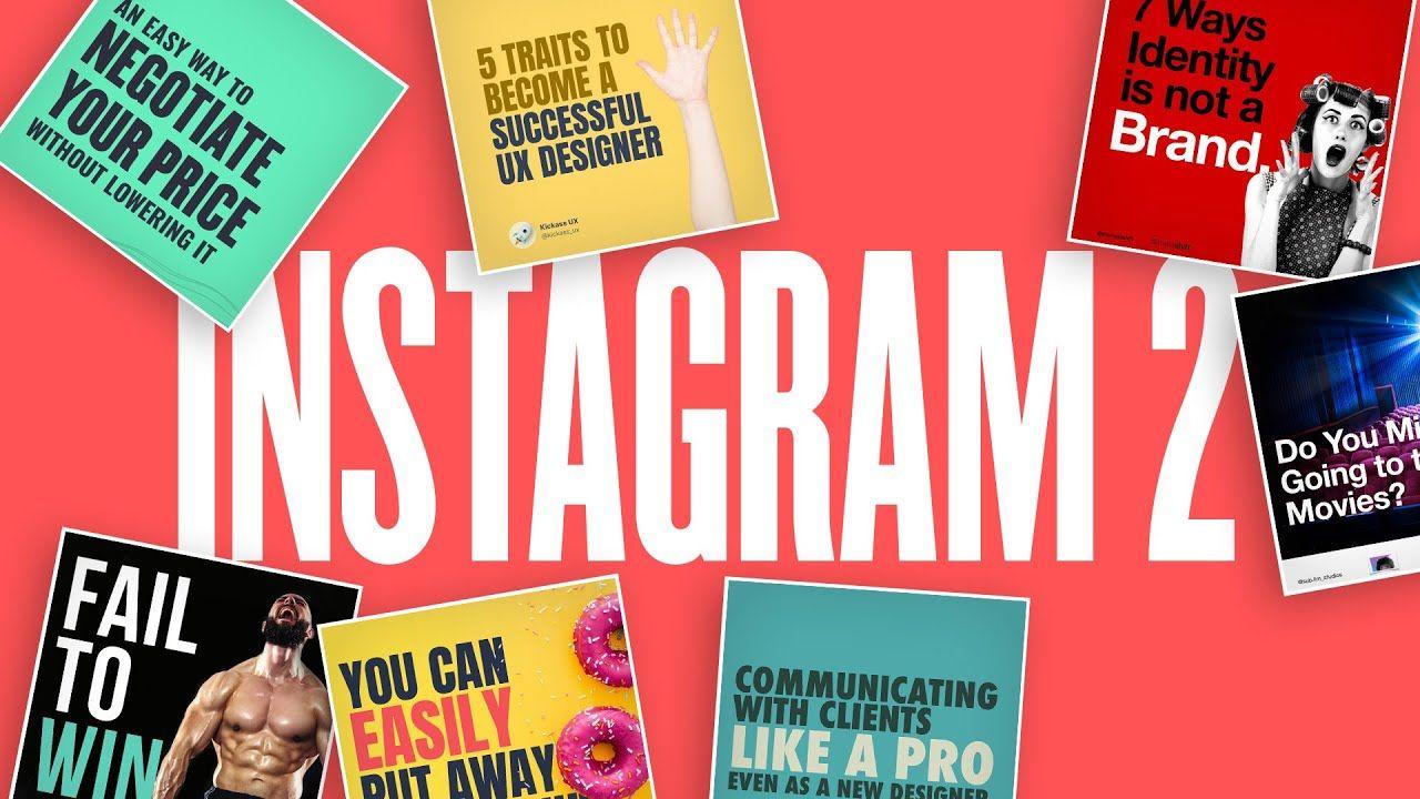 Improve Your Instagram Design: Content Marketing Advice PT 2