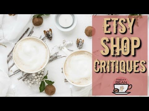 LIVE Etsy Shop Critiques – The Friday Bean Coffee Meet