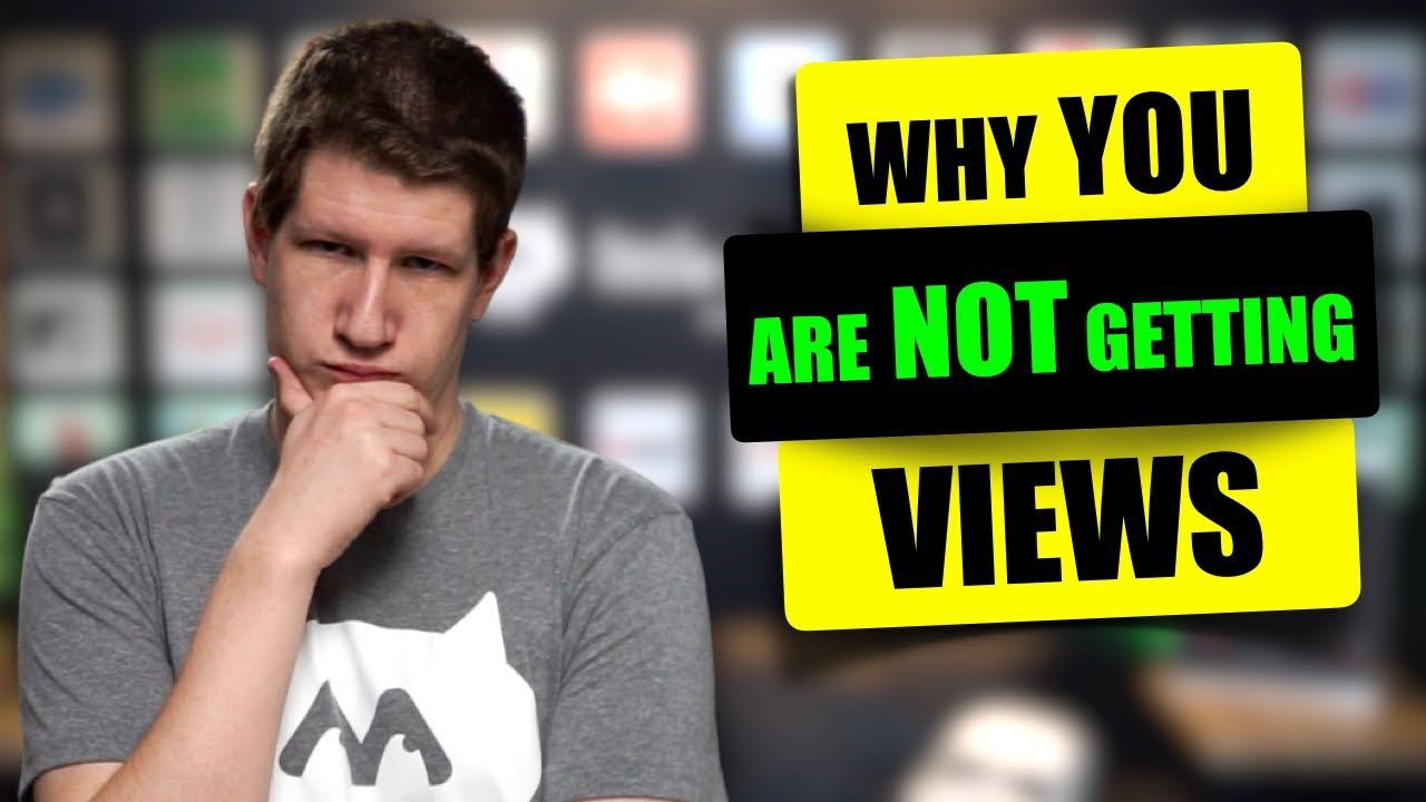 Why You're Not Getting Views on YouTube and How To Fix It   Little Monster