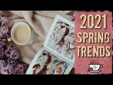 2021 Spring Trends to sell on Etsy – The Friday Bean Coffee Meet