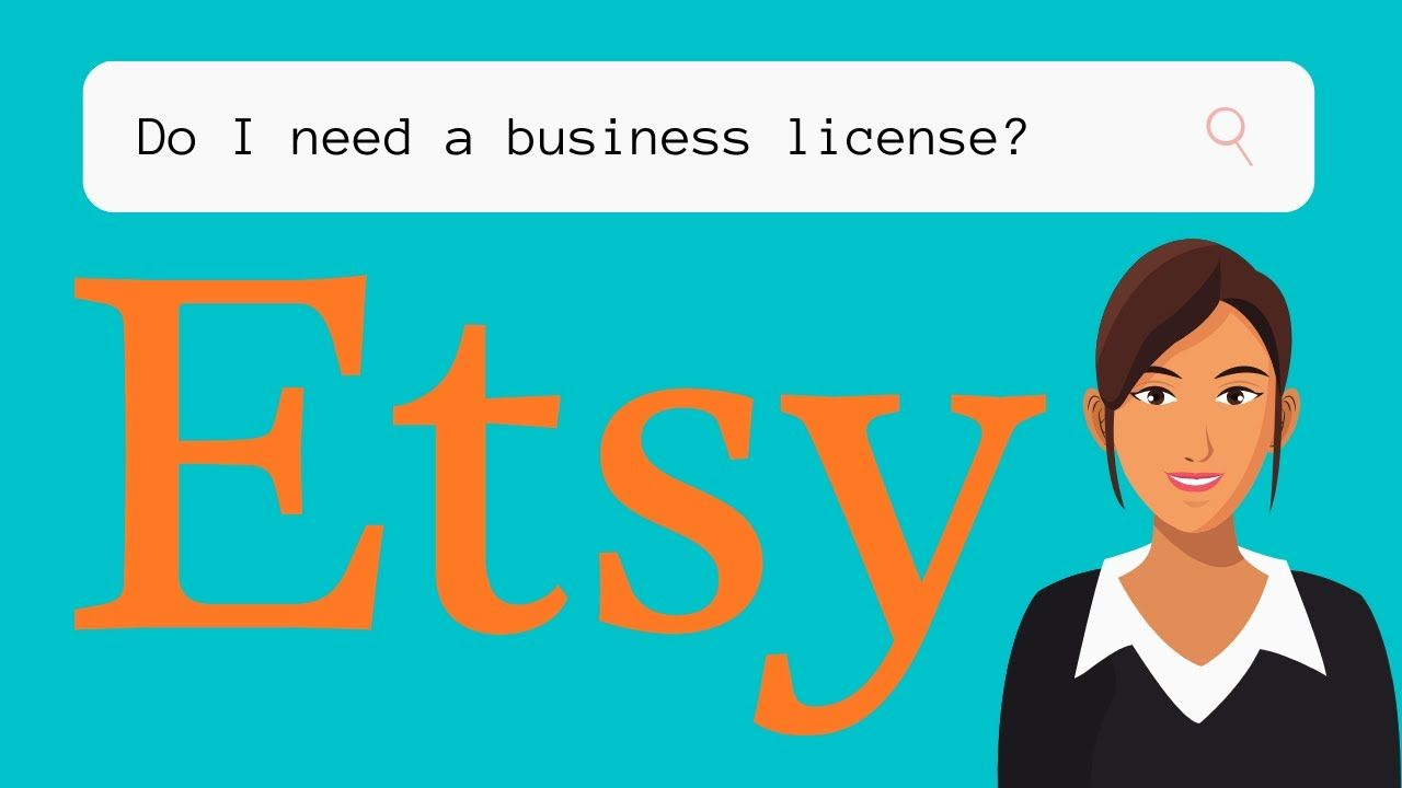 Do You Need A Business License For Your Etsy Shop?
