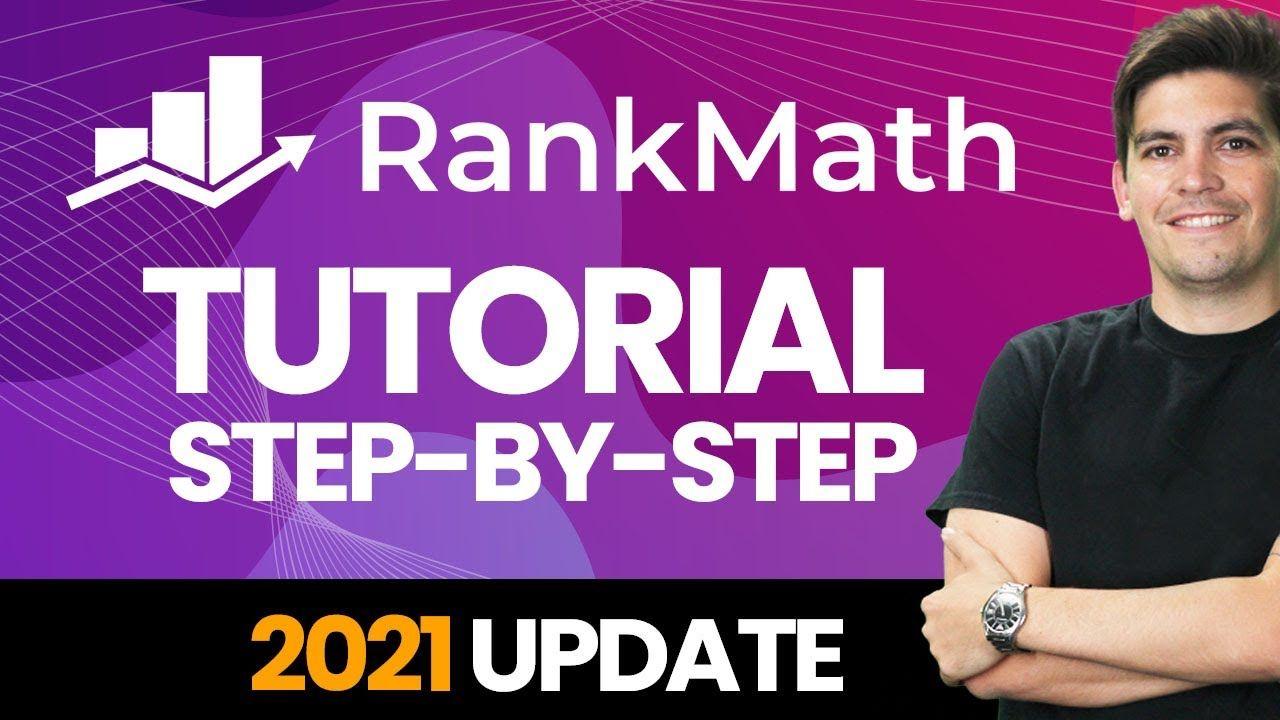 Complete Rank Math SEO Plugin Tutorial 2021 – Step-By-Step (WordPress SEO Tutorial)