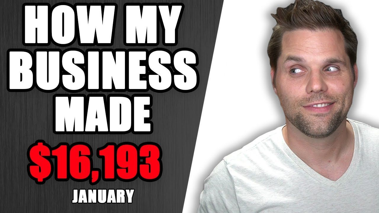 How my Business Made $16,193 in January 2021 – Income Report