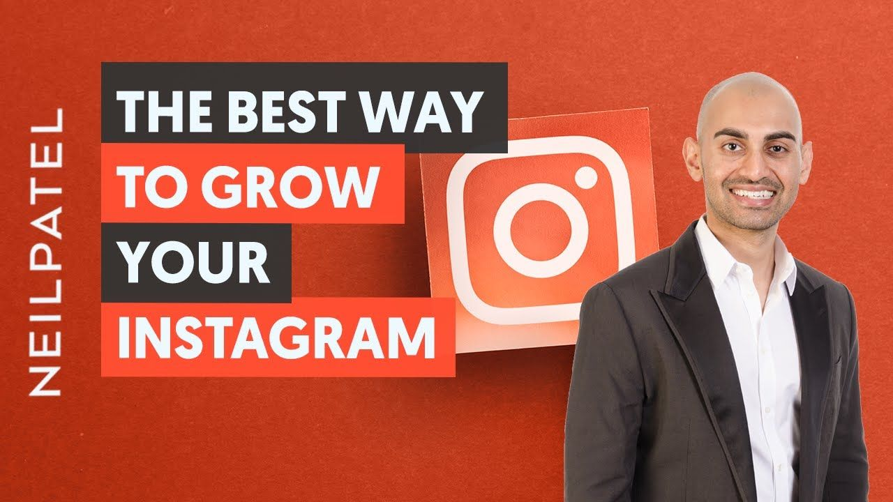 The BEST Way to Grow Your Instagram With Neil Patel