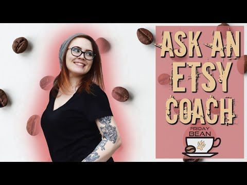 Ask an Etsy coach ANYTHING – The Friday Bean Coffee Meet
