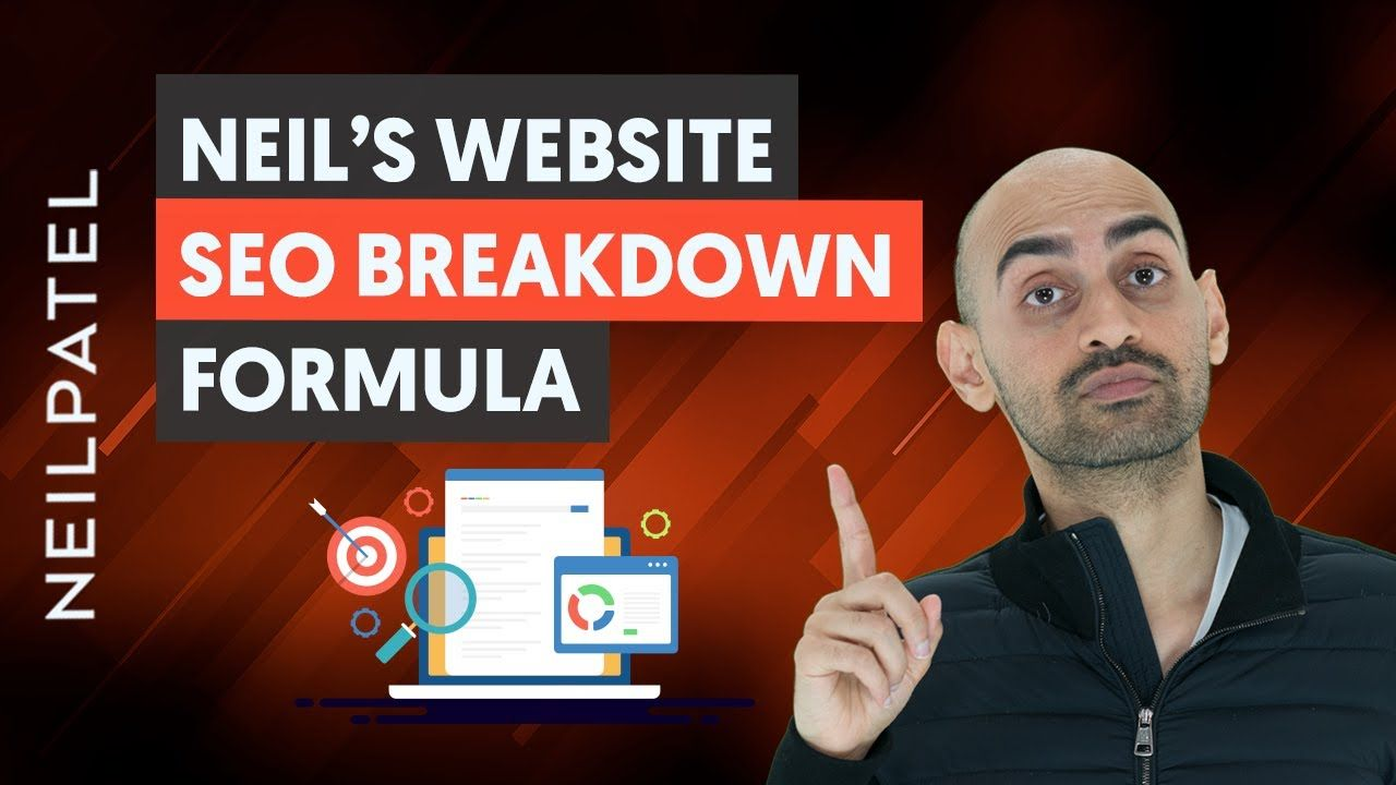 Here's How You Assess and Improve a Website's SEO – Neil Patel's Website SEO Breakdown Session