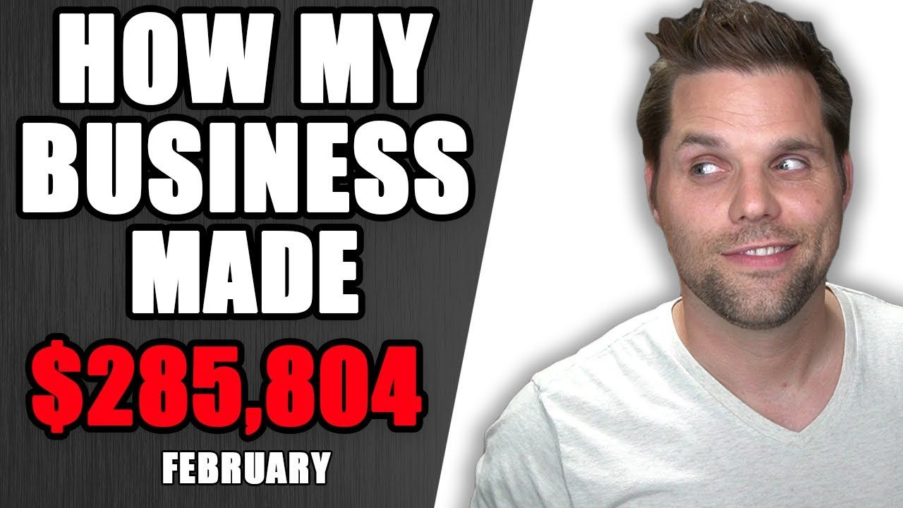 How my Business Made $285,804 in February 2021 – Income Report