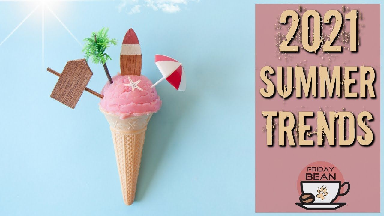 2021 Summer Trends to sell on Etsy – The Friday Bean Coffee Meet