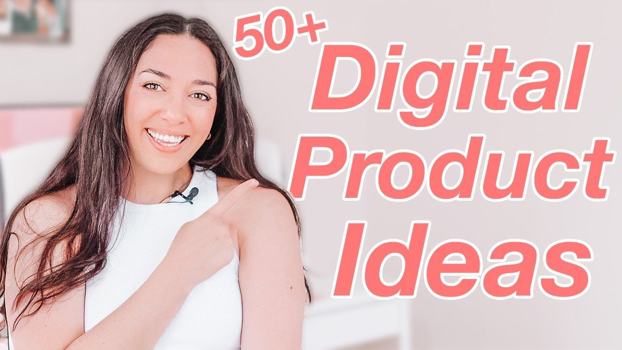 50+ Digital Product Ideas to Sell on Etsy TODAY