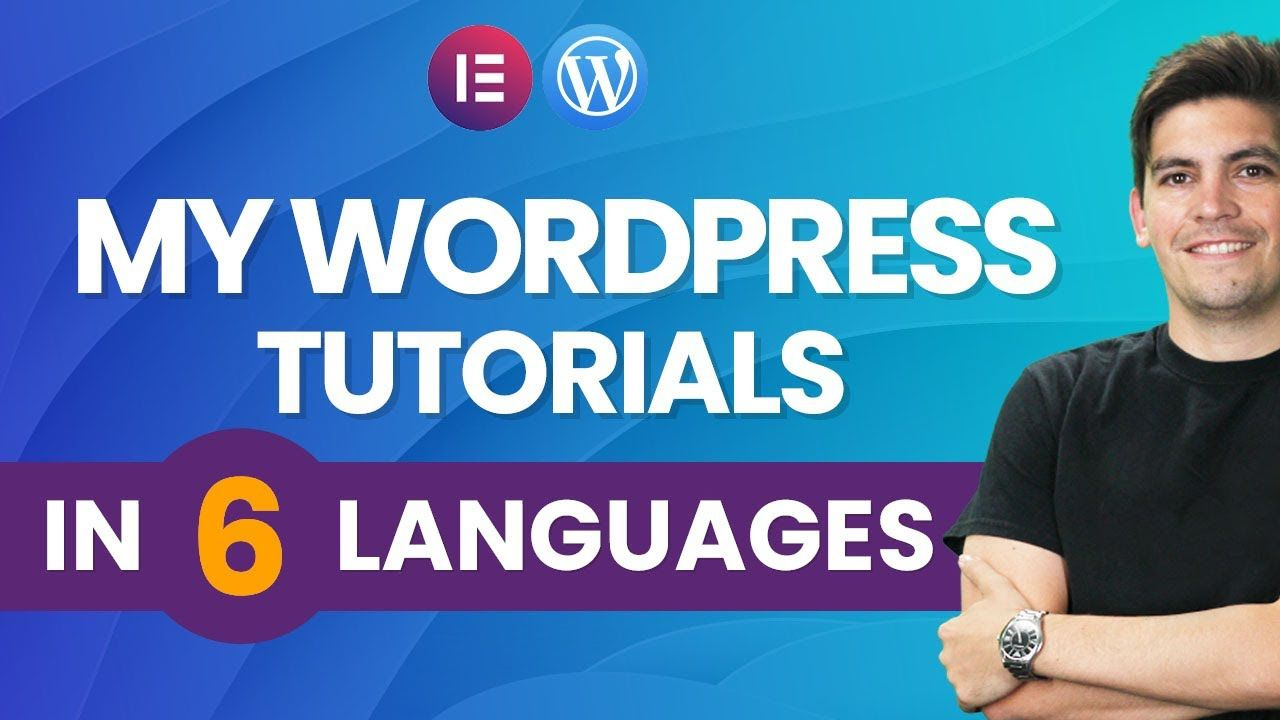 Channel Update: How I Create My WordPress Tutorials In 6 Other Languages (New Channels)