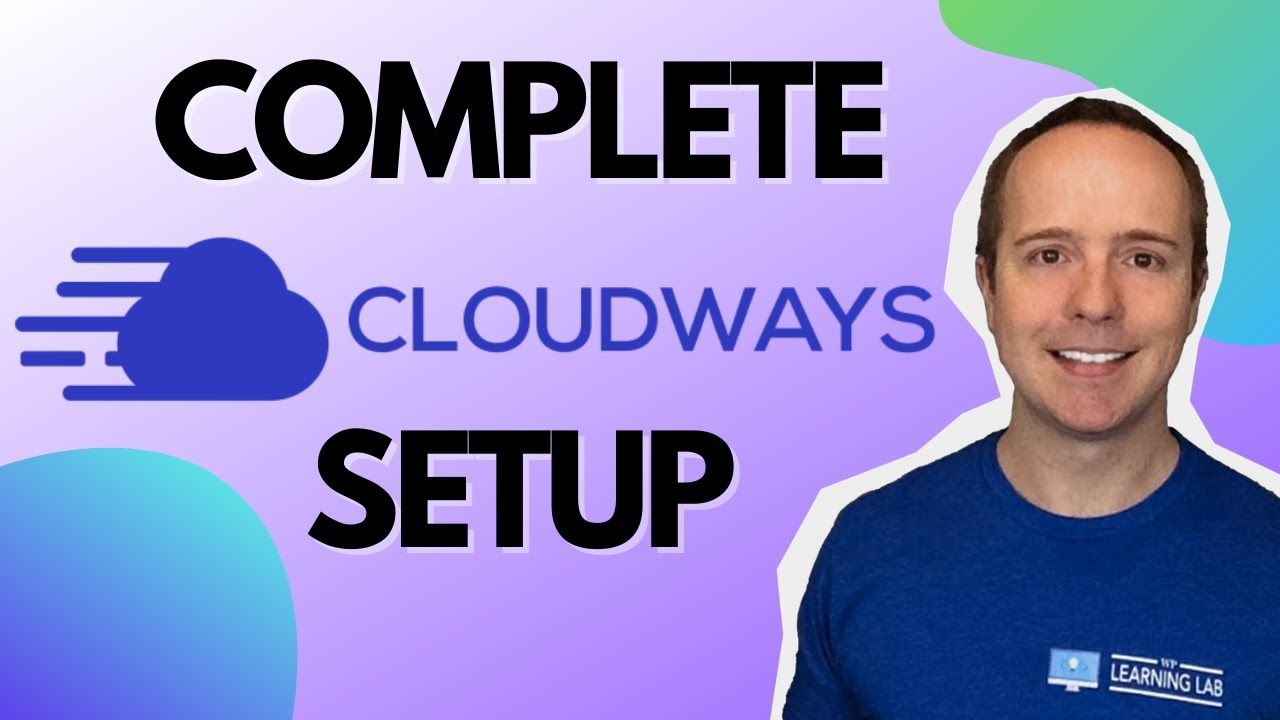 Complete Cloudways WordPress Setup Tutorial – How To Install And Run WordPress on A Dedicated Server