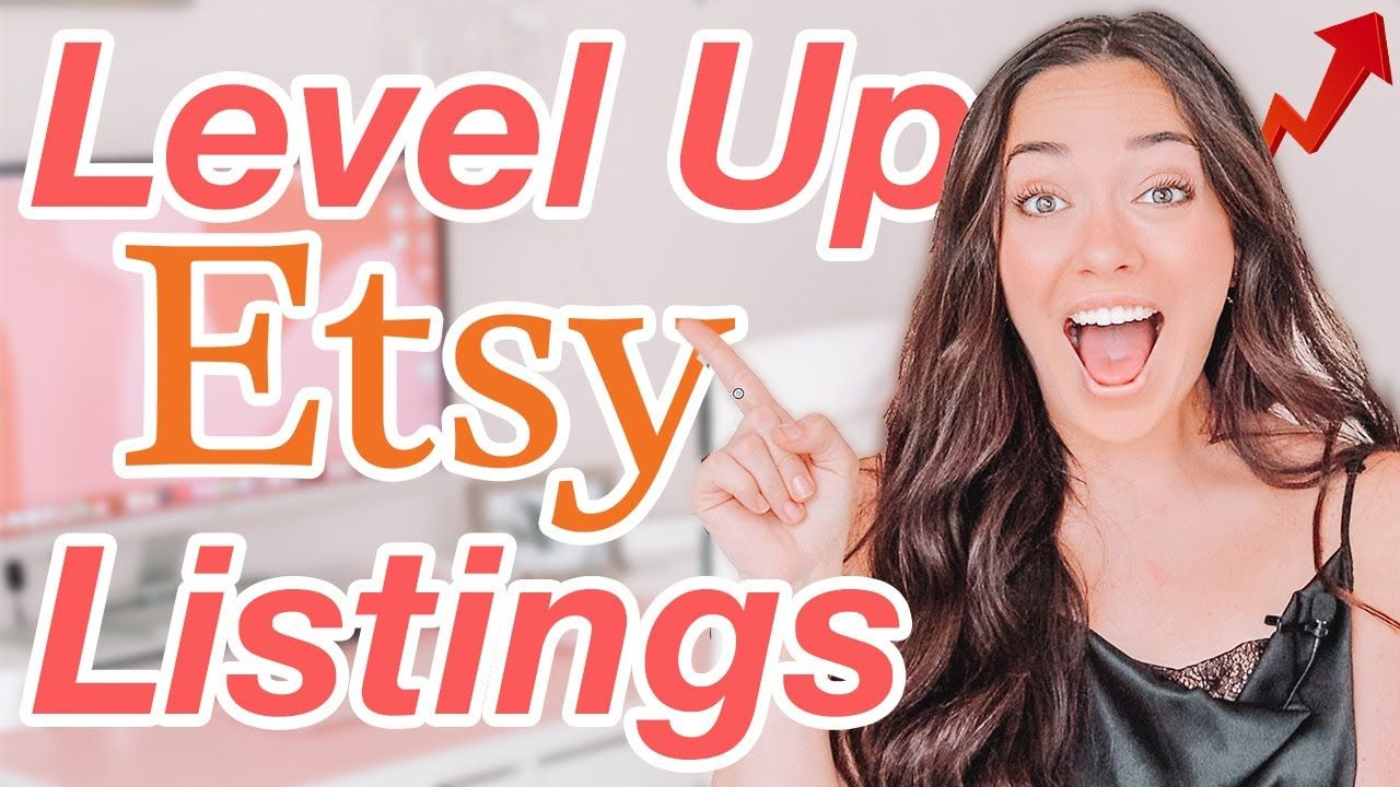 Etsy Sellers Watch This To Level Up Your Etsy Listings