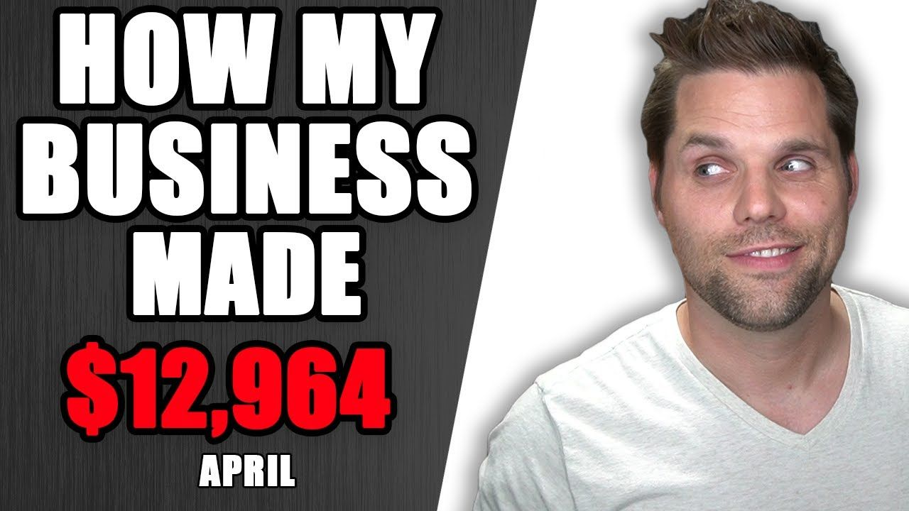 How my Business Made $12,964 in April 2021 – Income Report