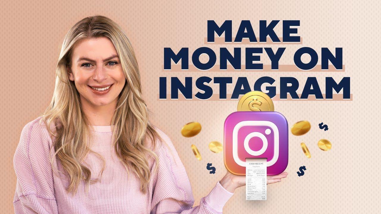 3 Best Ways To MAKE MONEY On INSTAGRAM in 2021