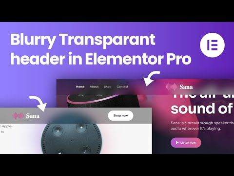 How to create a Blurry Transparant Sticky Header in Elementor – Easy Tutorial