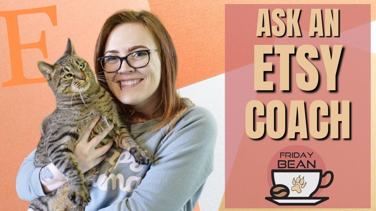 Ask the Etsy coaches ANYTHING  live – The Friday Bean Coffee Meet