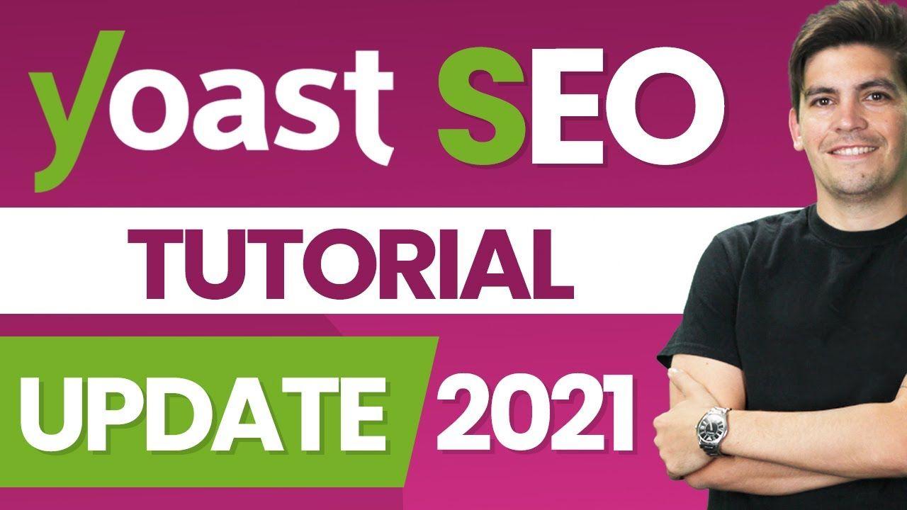 Complete Yoast Seo Tutorial 2021- How To Setup Yoast SEO Plugin – WordPress SEO For Beginners