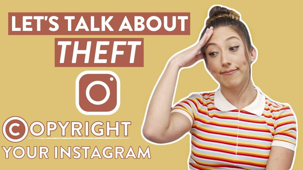 How To Copyright Your Instagram Posts | The difference between stealing and getting inspired!