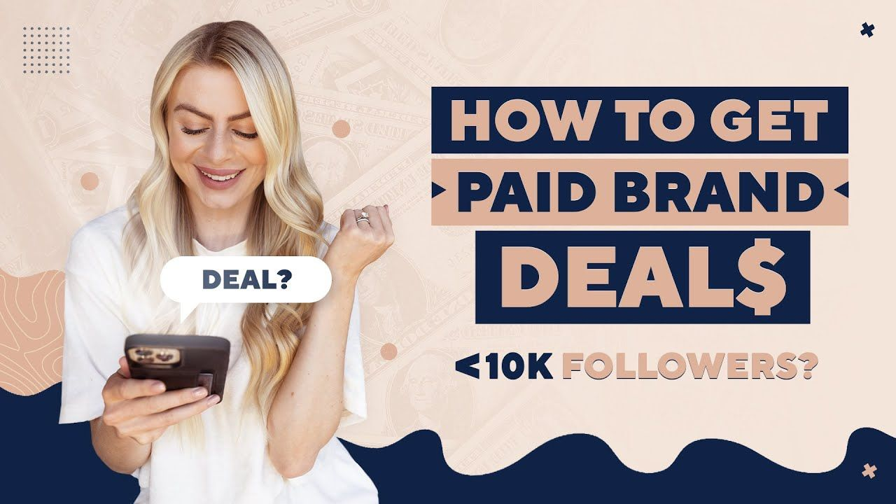 How To Get PAID BRAND DEALS On Instagram In 2021 (With Less Than 10,000 FOLLOWERS)