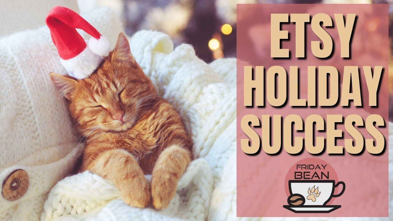 How to prepare for the Holidays on Etsy – The Friday Bean Coffee Meet