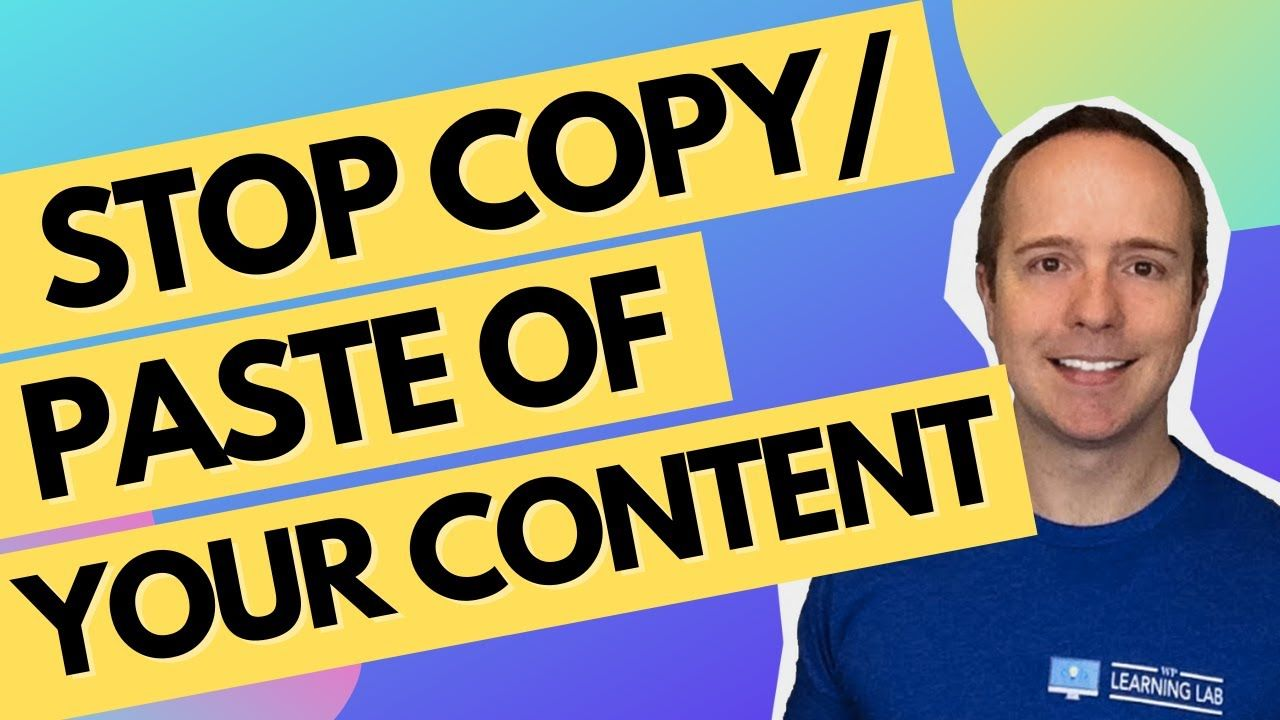 WordPress Content Copy Protection – Disable Copy / Paste In WordPress