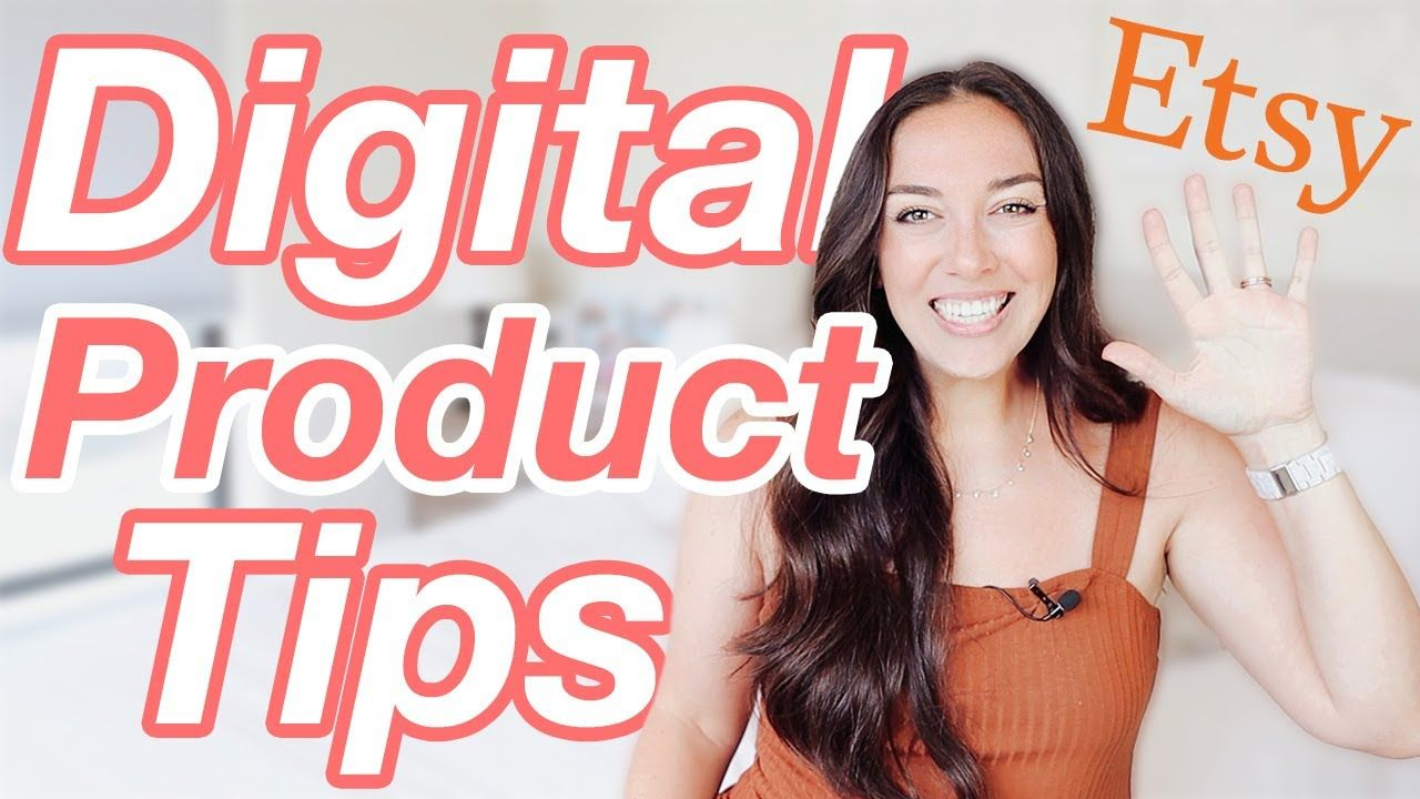 5 Tips You Need to Know to Sell Digital Products on Etsy