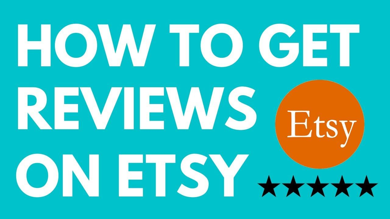 How To Get Reviews On Etsy ⭐⭐⭐⭐⭐ Etsy Tutorial