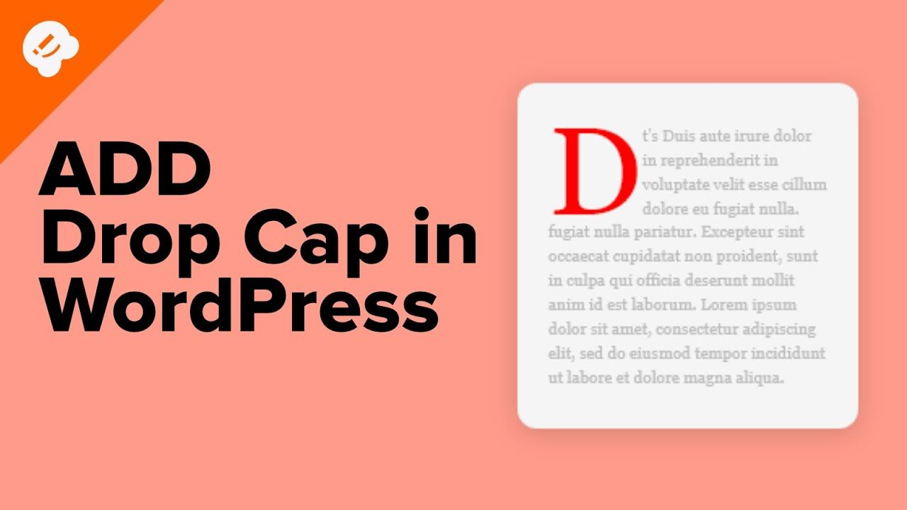 How to Add Drop Caps in WordPress Posts [UPDATED]
