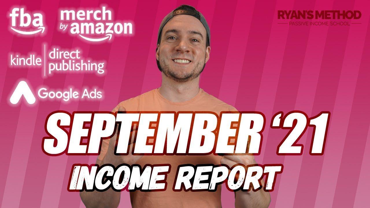 September 2021 Passive Income Report (Amazon FBA, Merch, KDP, Print on Demand, Google Ads)