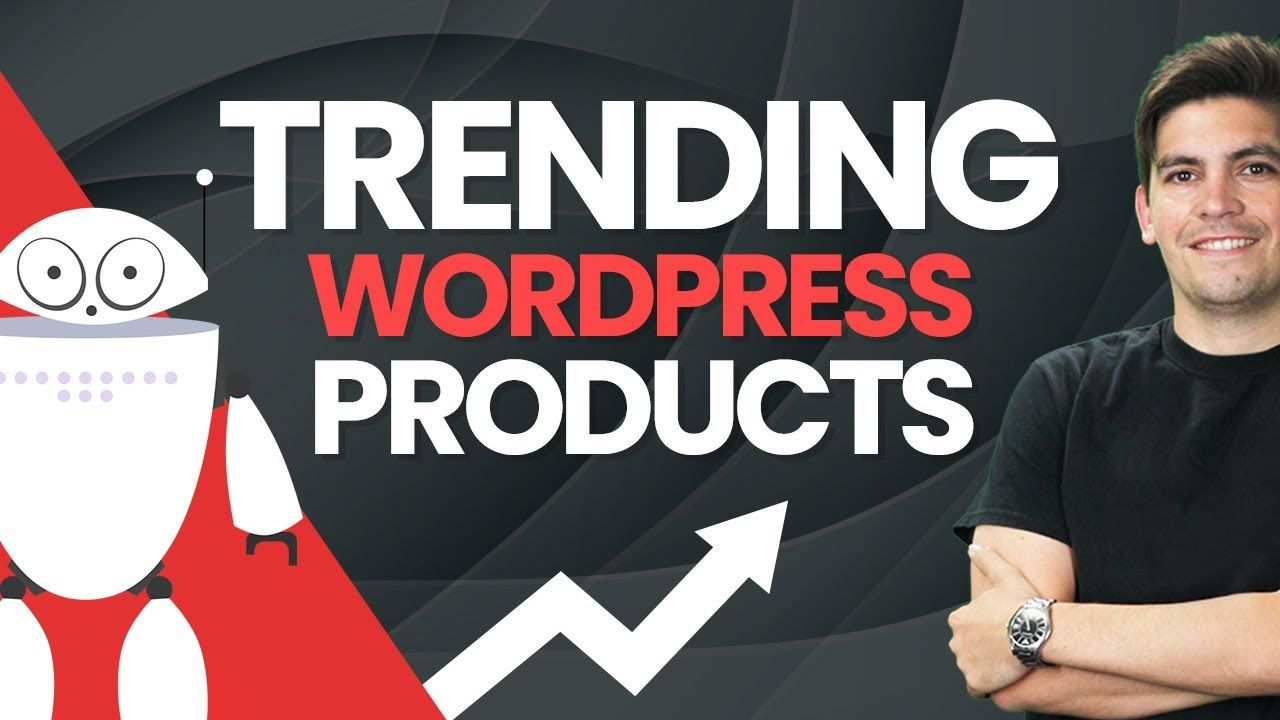 Trending WordPress Plugins and Themes To Look Out For