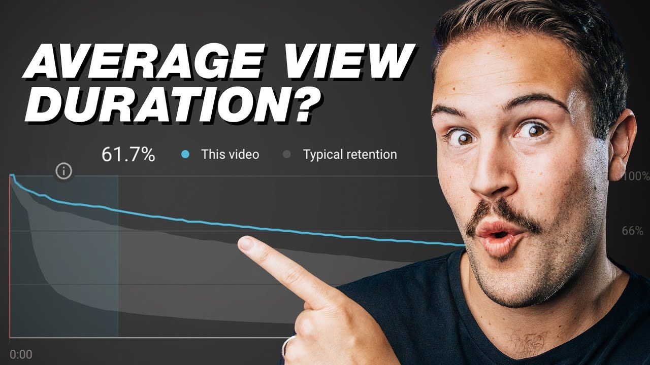 What is Average View Duration on YouTube? (AVD Explained)